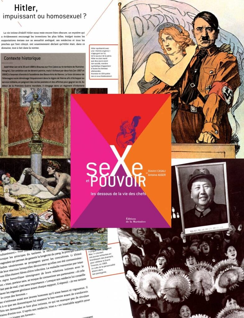 Sexe et Pouvoir – Les dessous de la vie des chefs, de Dimitri Casali et Antoine Auger, 189 pages, éditions de La Martinière, 30 €.